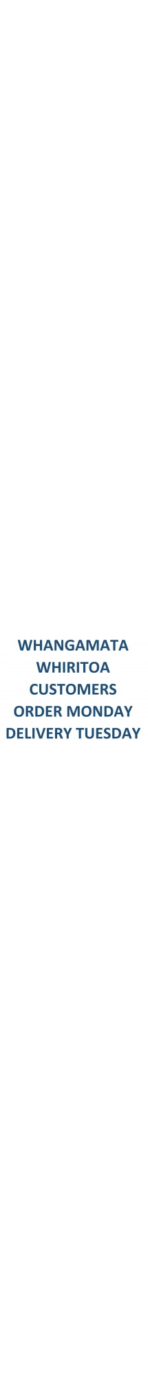 Whangamata Whiritoa Order Monday Delivery Tuesday