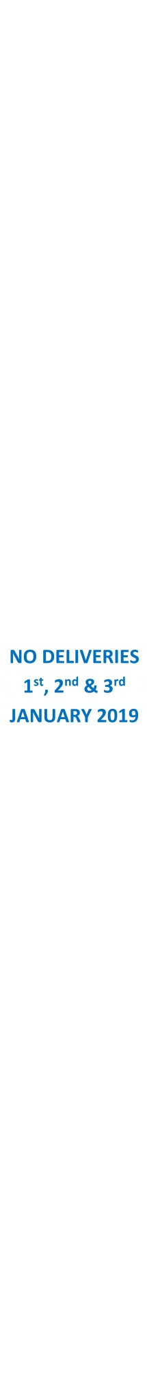 No Deliveries Jan
